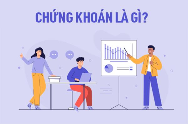 Chứng khoán là gì theo pháp luật Việt Nam?